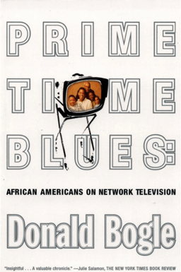 Primetime Blues African Americans on Network Television